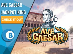 """Background of Roman Colosseum with logo for Ave Caesar and a cartoon Caesar in the middle. The left is a blue/white box with text """"Ave Caesar Jackpot King"""", CTA below that and BoomtownBingo logo beneath that."""
