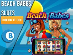 """Background of beach with two women and a slot with the logo for Beach Babes above them. Blue/white square to the left is seen with text """"Beach Babes Slots"""", CTA below and BoomtownBingo Logo."""