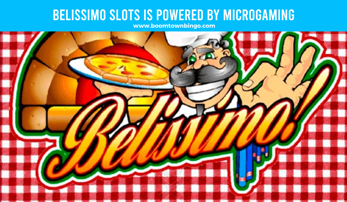 Belissimo Slots is made by Microgaming