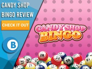 "Pink background with polka dots, bingo balls and Candy Shop bingo logo. Blue/white square to left with text ""Candy Shop Bingo Review"", CTA below and Boomtown Bingo logo."
