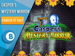 """Background of haunted house with yellow ghost border and Casper's Mystery Mirror logo. Blue/white square with text """"Casper's Mystery Mirror"""", CTA below and BoomtownBingo logo."""