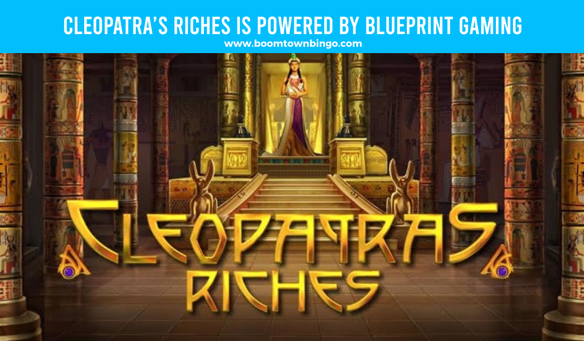 Blueprint Gaming powers Cleopatra's Riches