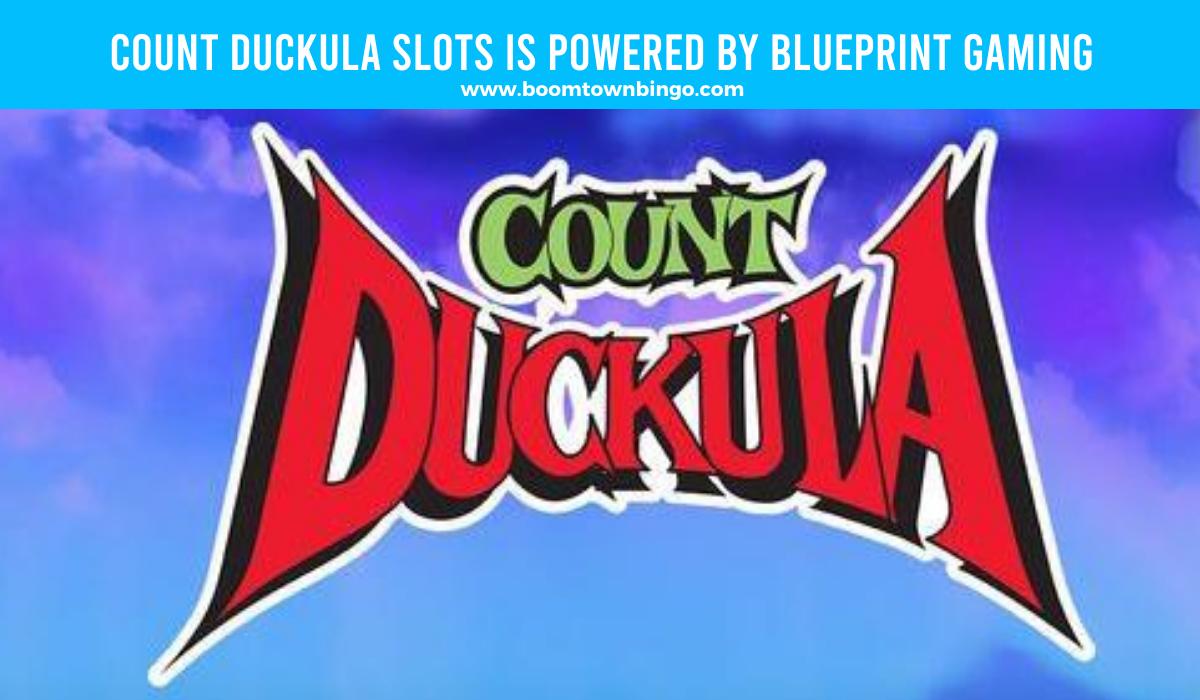 Blueprint Gaming powers Count Duckula Slots