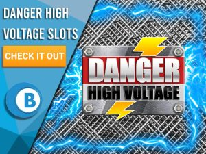 "Background of Steel with electricity surrounding it and logo of Danger High Voltage. Blue/white square to left with text ""Danger High Voltage Slots"", CTA below that and BoomtownBingo logo beneath that."