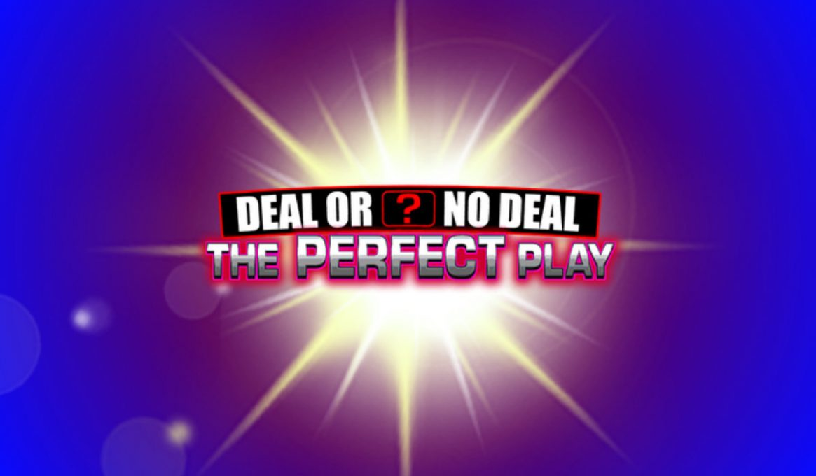 Deal or No Deal The Perfect Play