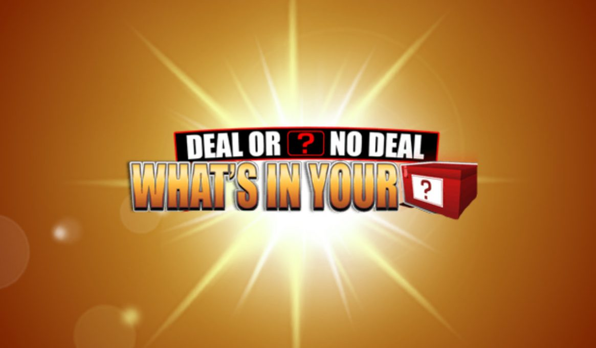 Deal or No Deal What's in your Box?