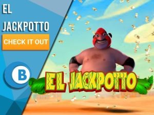 """Background of Mexican desert with masked wrestler and El Jackpotto logo. Blue/white square to left with text """"El Jackpotto"""", CTA under and BoomtownBingo Logo beneath that."""