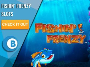 "Background of ocean with fish and Fishin' Frenzy logo. Blue/white square with text ""Fishin' Frenzy Slots"", CTA beneath and BoomtownBingo Logo below."