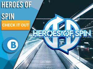 "Background of futuristic den with Heroes of Spin logo present. Blue/white square with text ""Heroes of Spin"", CTA below and BoomtownBingo logo beneath that/"