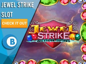"""Background of clouds with jewel border and Jewel Strike logo. Blue/white square with text to left """"Jewel Strike Slot"""", CTA below it and BoomtownBingo logo under that."""