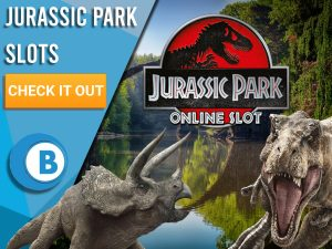 "Background of lake with Triceratops, T-Rex and Jurassic Park slots logo. Blue/white square with text to left ""Jurassic Park Slots"", CTA below that and BoomtownBingo logo beneath that."