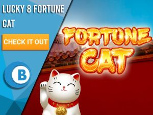 """Background of Red Palace with Fortune cat and Fortune Cat logo. Blue/white square with text """"Lucky 8 Fortune Cat"""", CTA below it and BoomtownBingo logo under it."""
