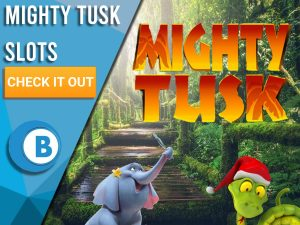 "Background of jungle with elephant, snake and Mighty Tusk logo. Blue/white square with text ""Mighty Tusk Slots"", CTA below that and BoomtownBingo logo under that."