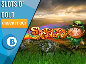 """Background of Irish hills with grass on bottom and Slots O' Gold logo with rainbow. Blue/white square with text """"Slots O' Gold"""", CTA below that and BoomtownBingo logo under that."""