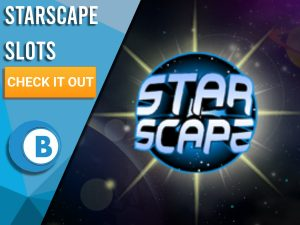 """Space background with logo for Starscape in the centre. Blue/white square to left with text """"Starscape Slots"""", CTA below that and BoomtownBingo logo under that."""