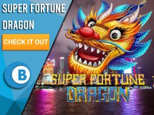 """Background of Chinese City with Dragon and Super Fortune Dragon Logo. Blue/white square to left with text """"Super Fortune Dragon"""", CTA below that and BoomtownBingo logo under that."""