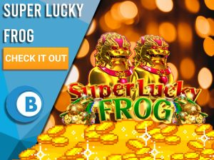 """Background of blurred lights with piles of gold and Super Lucky Frog logo. Blue/white square to left with text """"Super Lucky Frog"""", CTA below that and BoomtownBingo logo under that."""