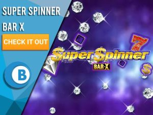 """Background of purple space with diamonds raining and Super Spinner Bar X logo. Blue/white square to left with text """"Super Spinner Bar X"""", CTA below that and BoomtownBingo logo under that."""