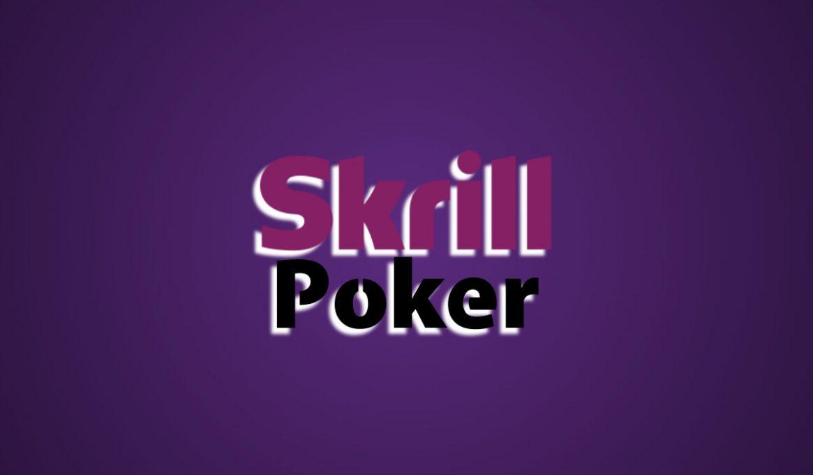 Best Skrill Poker Sites