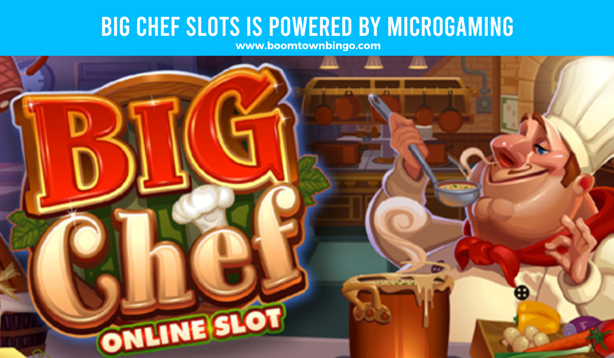 Big Chef Slots is made by Microgaming