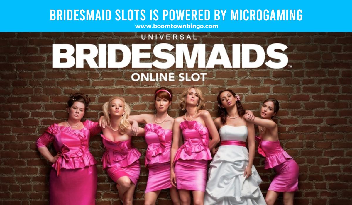 Bridesmaid Slots is made by Microgaming