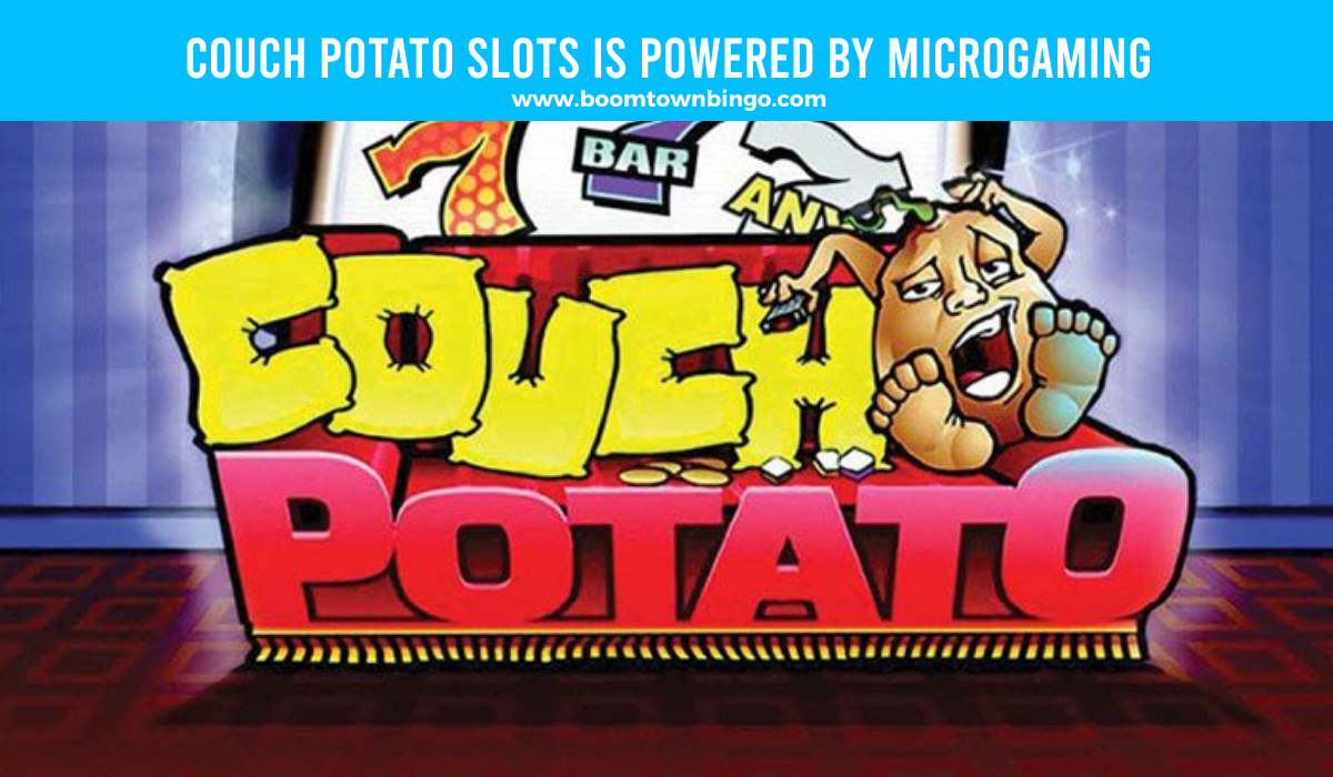Microgaming powers Couch Potato Slots