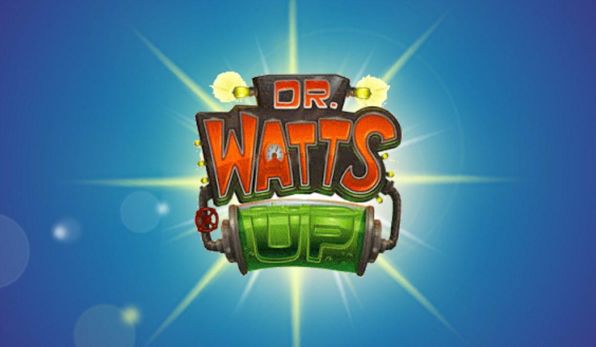 Dr Watts Up Slots