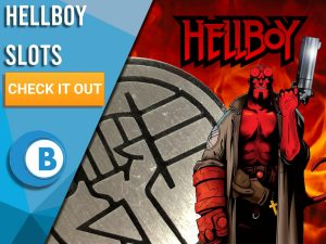 """Background of fire with BDPR, Hellboy and Hellboy logo. Blue/white square with text to left """"Hellboy Slots"""", CTA below it and BoomtownBingo logo under that."""