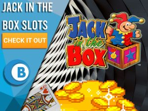 """Background of Fair Background with Gold pile, pile cards and Jack in the Box logo. Blue/white square to left with text """"Jack in the Box Slots"""", CTA below and BoomtownBingo logo."""