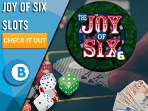 "Background of Casino with casino equipment, pile of money and Joy Of Six logo. Blue/white square to left with text ""Joy of Six Slots"", CTA below it and BoomtownBingo logo under that."