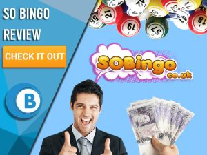 "Blue background with man with thumbs up, money in hand and Bingo balls with So Bingo logo. Blue/white square to left with text ""So Bingo Review"", CTA below and Boomtown Bingo logo underneath."