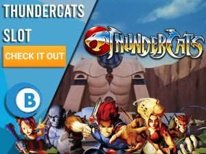 """Background of Thundercats lair with the Thundercat team and Thundercats logo. Blue/white square to left with text """"Thundercats Slot"""", CTA below that and BoomtownBingo logo under that."""