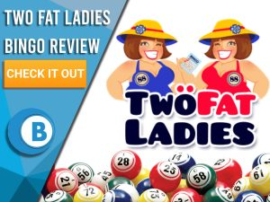 "White background with bingo balls and Two Fat Ladies Logo. Blue/white square to left with text ""Two Fat Ladies Bingo Review"", CTA below and Boomtown Bingo logo."