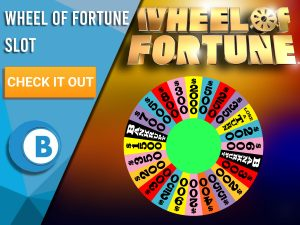 "Background is colourful with the Wheel Of Fortune and the logo for Wheel Of Fortune. Blue/white square with text to left saying ""Wheel of Fortune Slot"", CTA below that and BoomtownBingo logo."