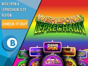 "Rainbow Background with slot machines and Wish Upon a Leprechaun Slots logo. Blue/white square to left with text ""Wish Upon a Leprechaun Slot Review"", CTA and Boomtown Bingo logo."