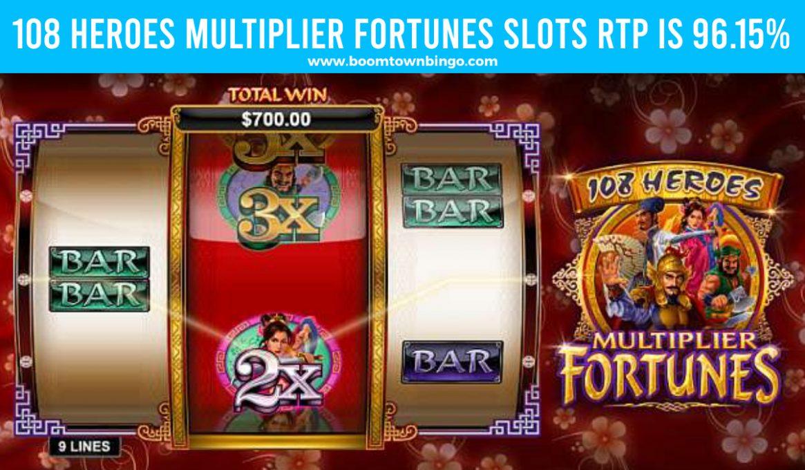 108 Heroes Multiplier Fortunes Slots Return to player