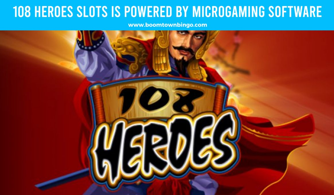 108 Heroes Slots made by Microgaming Software