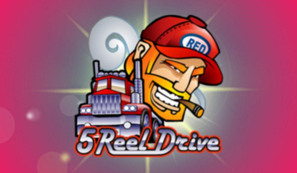 5 Reel Drive Slots
