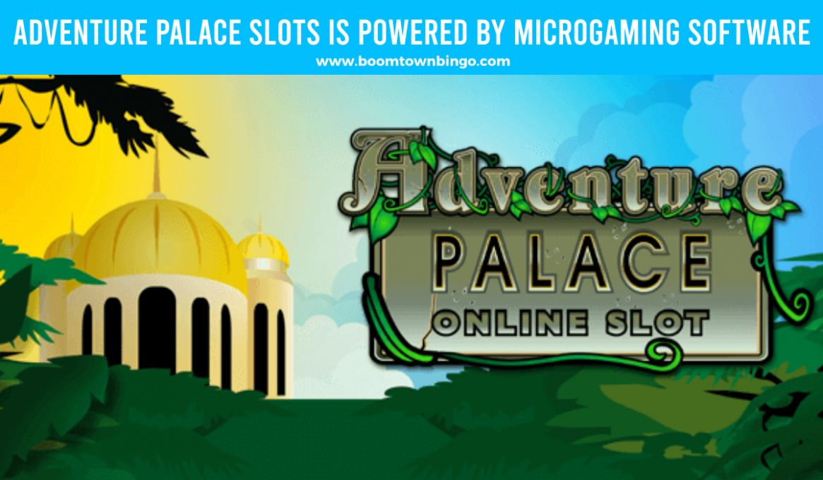 Adventure Palace Slots made by Microgaming Software