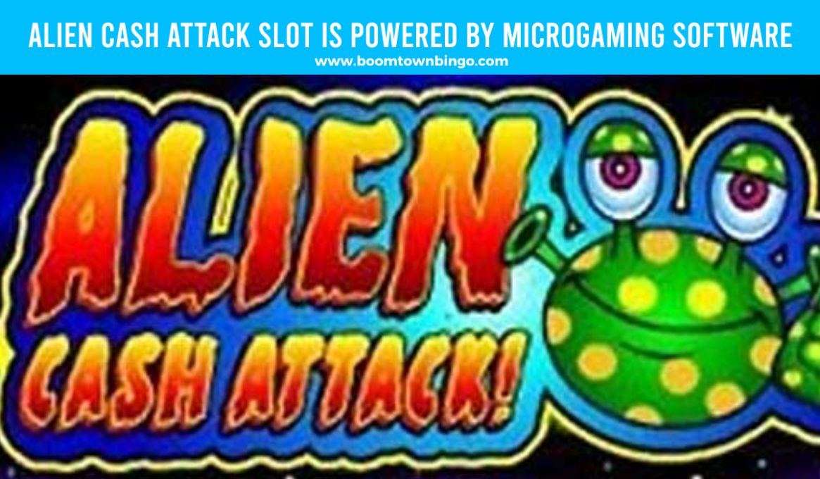 Alien Cash Attack Slot made by Microgaming software