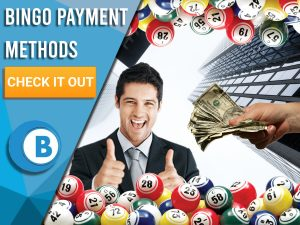 "Background of city with bingo balls, man with thumbs up and hand handing cash. Blue/white square with text to left ""Bingo Payment Methods"", CTA below and Boomtown Bingo logo underneath."