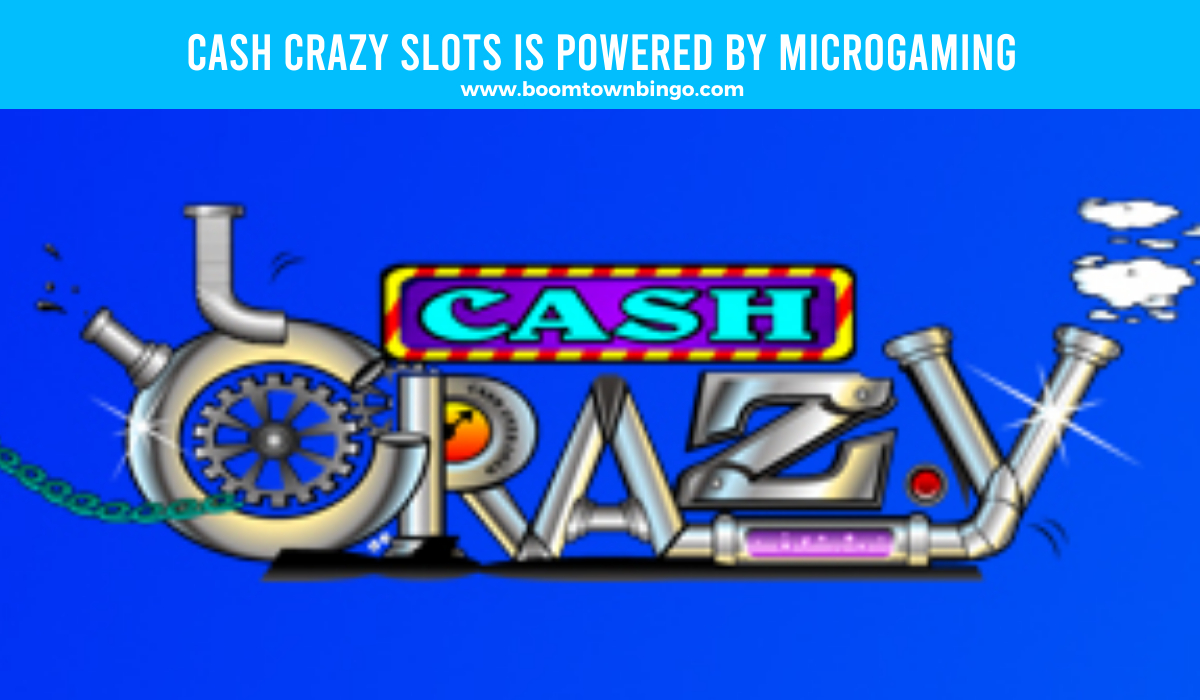 Microgaming powers Cash Crazy Slots