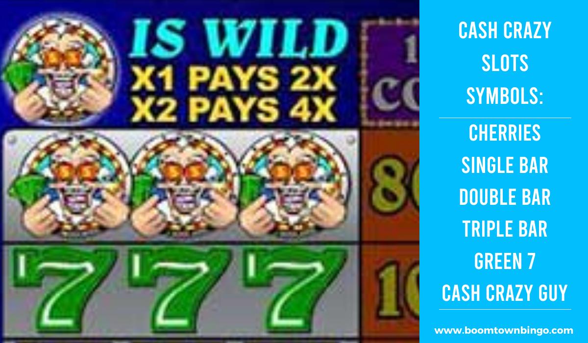 Cash Crazy Slots machine Symbols
