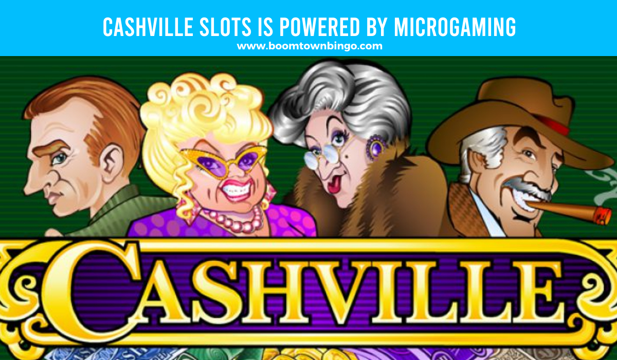 Microgaming powers Cashville Slots
