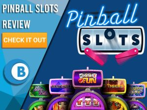 """Blue background with Pinball slots logo and slot machines. Blue/white square to left with text """"Pinball Slots Review"""", CTA below and Boomtown Bingo logo."""