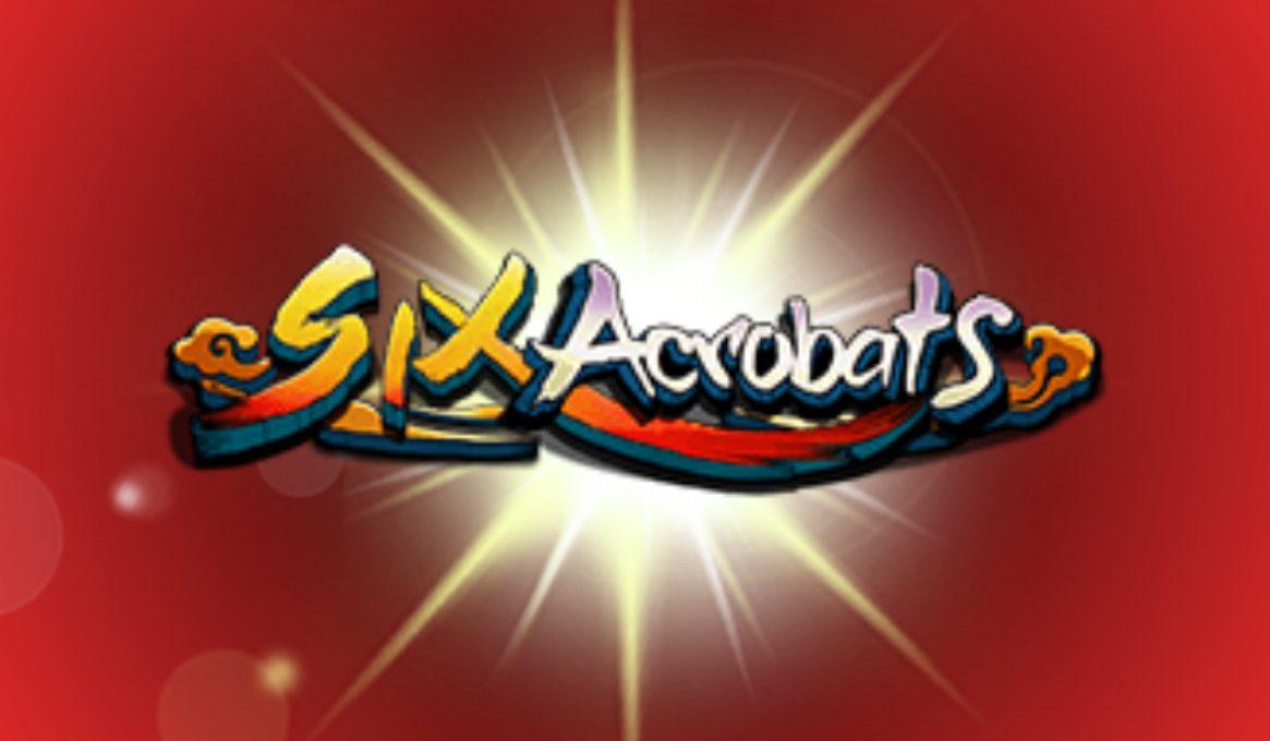 Six Acrobats Slots