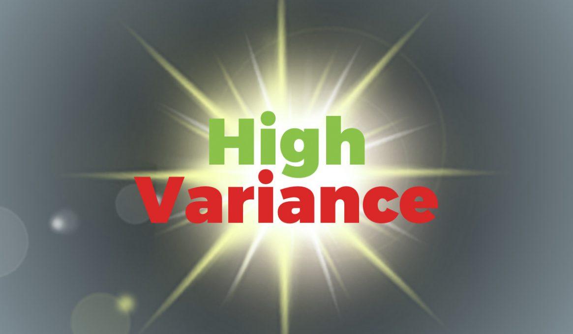 Best High Variance Slots