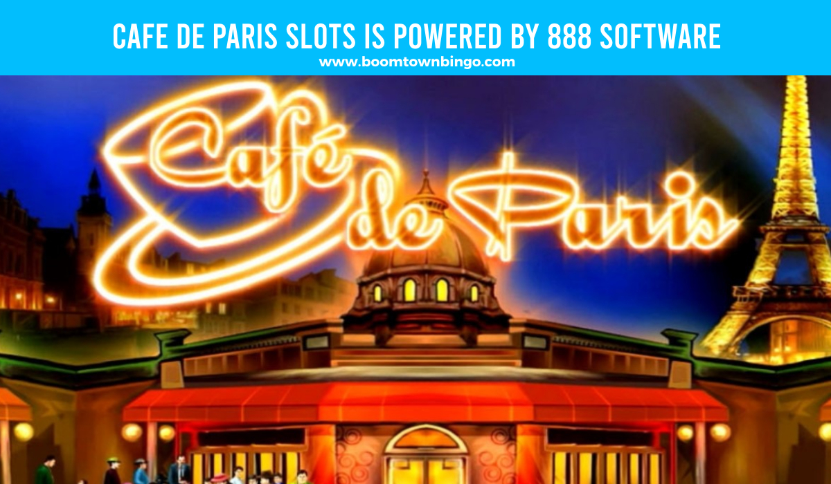 Cafe de Paris Slots is made by 888 Software
