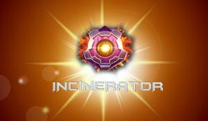 Incinerator Slots