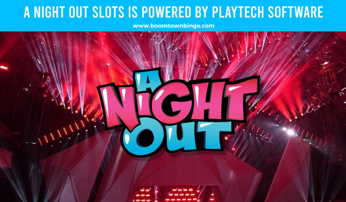 A Night Out Slots made by Playtech Software